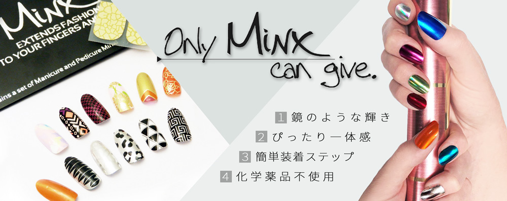 only Minx can give